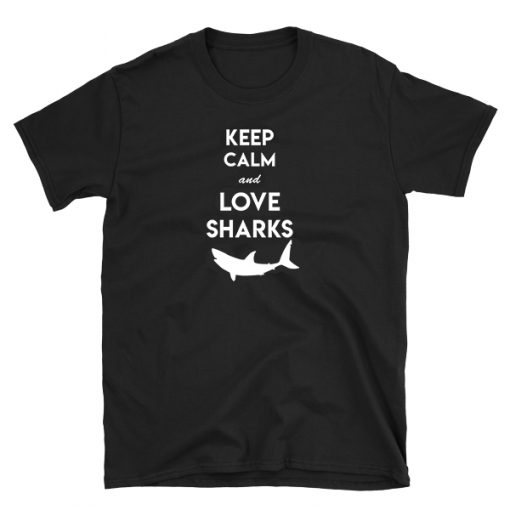 keep calm and love sharks tshirt